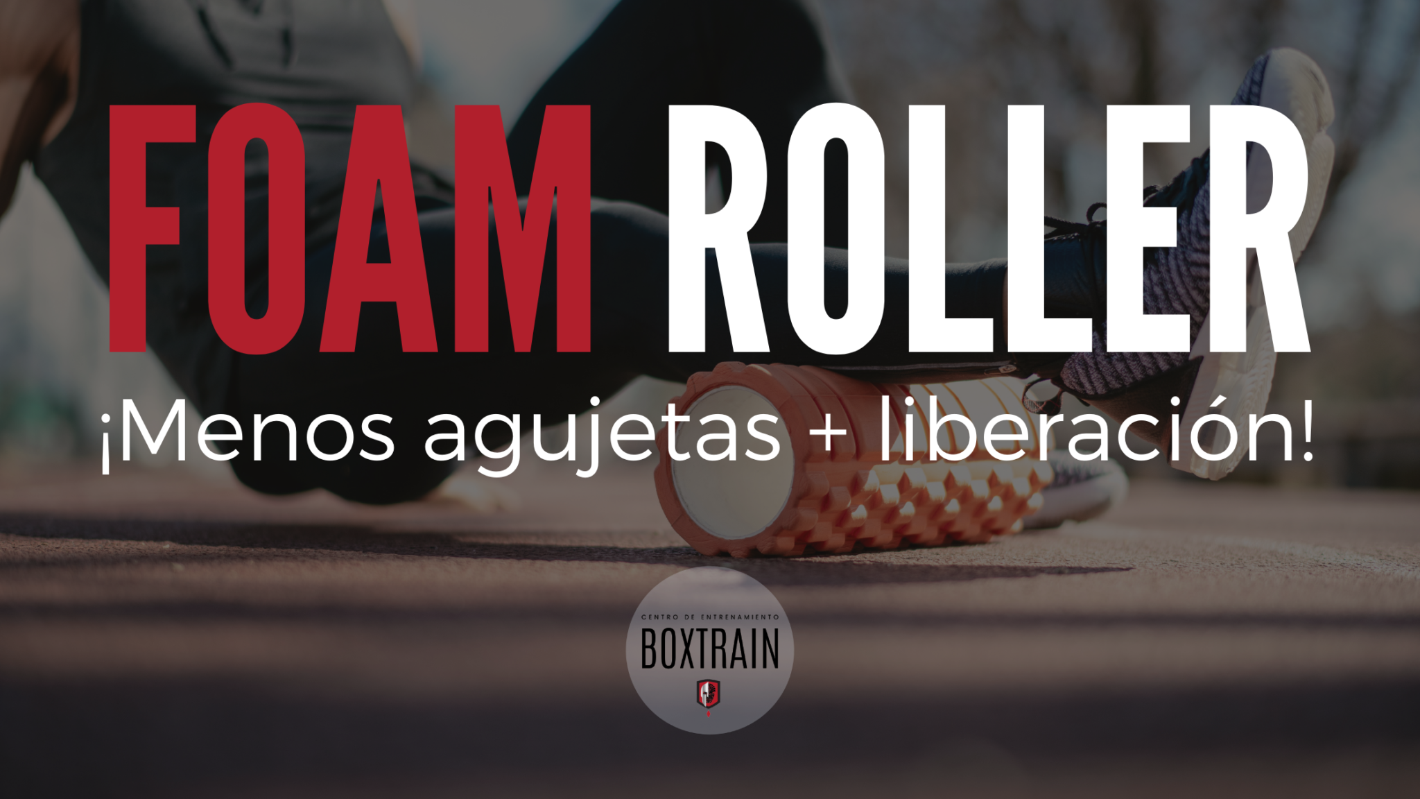 beneficios foam roller